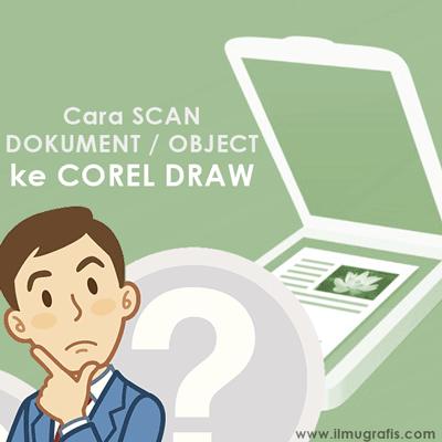 cara scan di coreldraw
